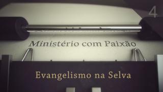 Evangelismo na selva – Ministério com Paixão