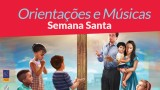 Músicas – Semana Santa Infantil 2015