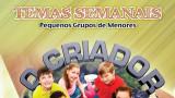 Manual: Pequenos grupos de menores 2015 | O criador e suas criaturas