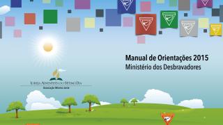 Manual de Orientações Desbravadores – AML – 2015