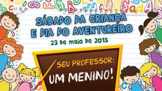 Cartaz: Sábado da Criança e do aventureiro 2015