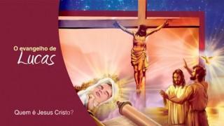 Esboço #3 – Quem é Jesus Cristo? 2º trimestre 2015