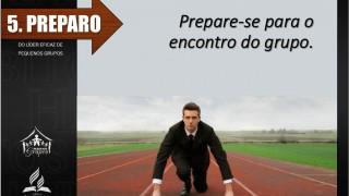 8 Hábitos do Líder Eficaz de PG – 5. Preparo