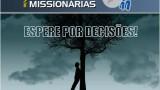 Espere por Decisões – Duplas Missionárias