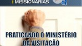 Ministério da Visitação – Duplas MIssionárias