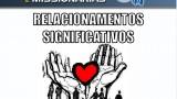Relacionamentos Significativos – Duplas Missionárias