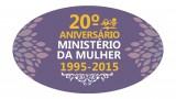 Bottom: Aniversário Ministério da Mulher 2015