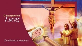 Esboço #13 Crucificado e ressurreto 2º trimestre 2015