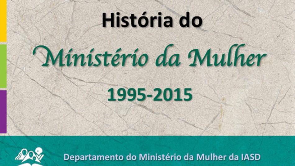historia do ministério da mulher