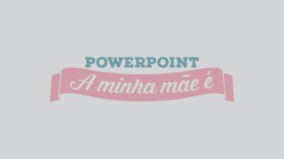 Slides Minha mãe é – Dia das Mães – PowerPoint