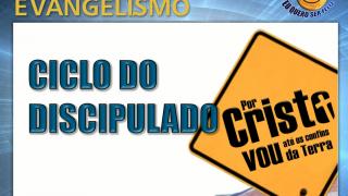 Ciclo do Discipulado – Escolas de Evangelistas UNeB