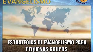 Estratégias de Evangelismo para PG – Escola de Evangelistas UNeB
