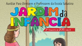Auxiliar: Jardim da Infância Ano B 3º trimestre 2015