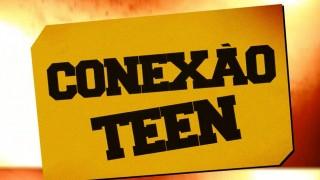 Vinheta: conexão – Geração 148 teen