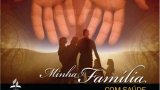 Minha Família com saúde – VIJOBBES 2015