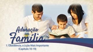 PPT 1 Obediência, a Lição Mais Importante Outras Lições Básicas