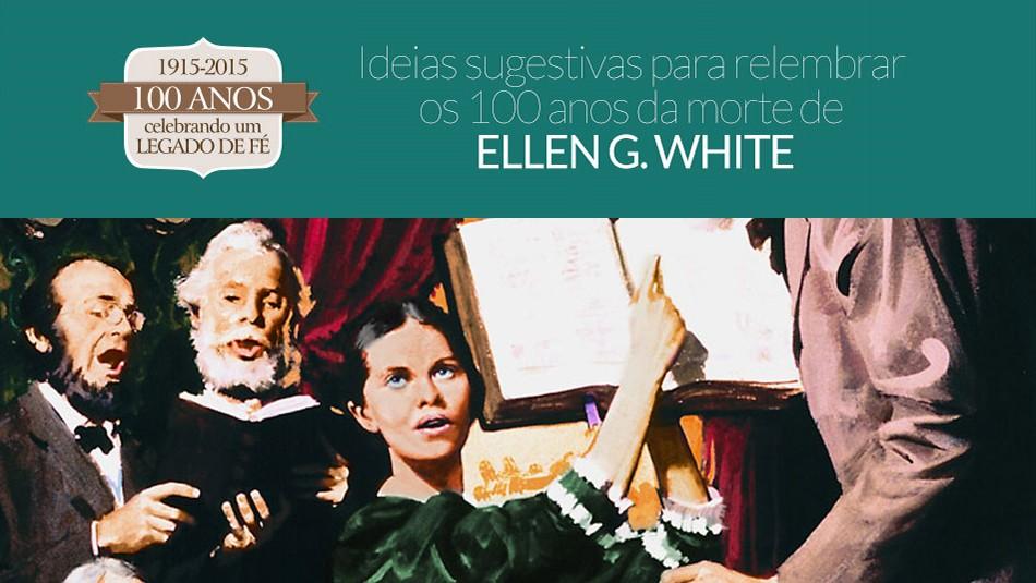 materiais para o centenário Ellen G. white