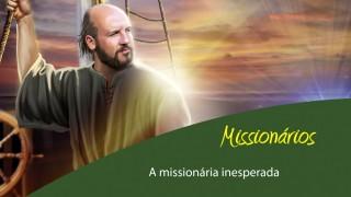 #3: A missionária inesperada  – Esboço 3º/tri/2015