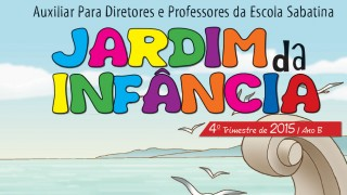 Auxiliar: Jardim da Infância Ano B 4º trimestre 2015