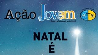Revista: Ação Jovem 4º/tri/2015