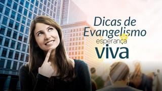 5 dicas para o Evangelismo de Colheita