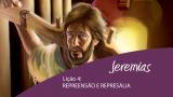 Vídeo lição 4: Repreensão e represália – 4º Trim/2015