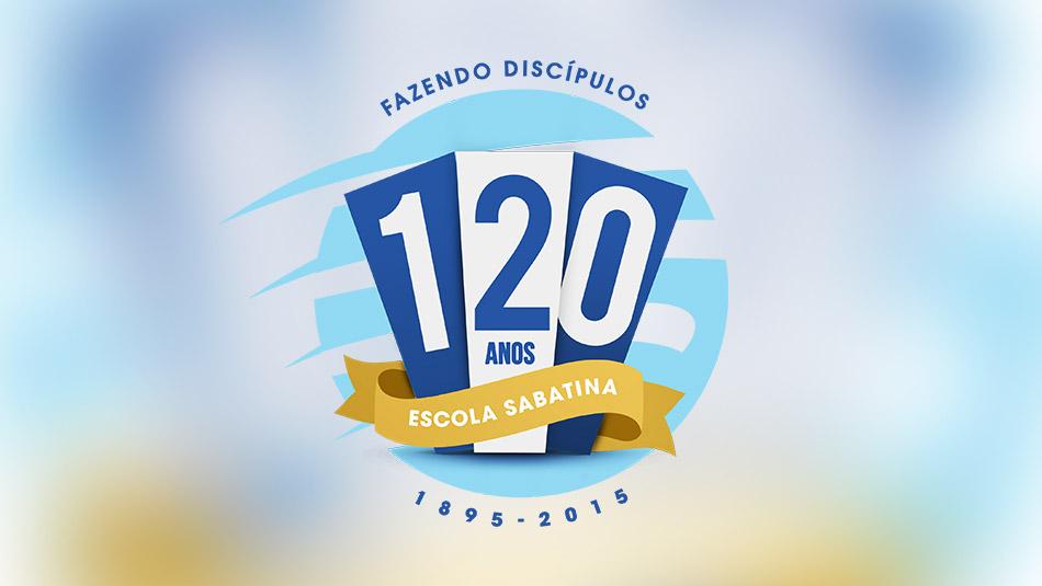 Escola Sabatina 120 anos