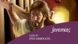 Vídeos Lição 6: Atos simbólicos – 4º Trim/2015