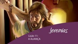 Lição 11: A aliança – 4º Trim/2015