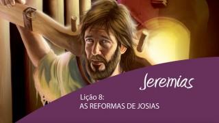 Lição 8: As reformas de Josias  – 4º Trim/2015