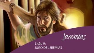 Lição 9: Jugo de Jeremias – 4º Trim/2015