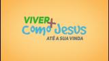 Viver + como Jesus – 1º Trimestral 2016