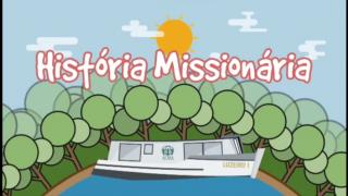 História Missionária – 1º Trimestral 2016
