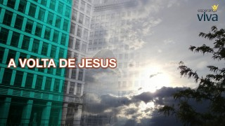 #4 PPT: Volta de Jesus – Semana Esperança Viva