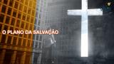 #3 PPT: Plano de salvação – Semana Esperança Viva