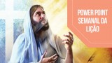 PPT – A redenção – Lição 13 – 1º Trim/2016
