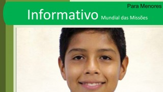 PPT: Informativo Mundial das Missões para os menores 1ºTri/2016