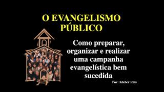 Como Organizar o Evangelismo