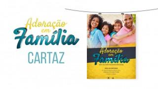 Cartaz (PSD): Adoração em família 2016