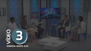 Vídeo Dia: 3 Compaixão frente à morte – Semana Santa 2016