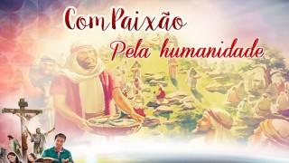 PPT Dia 1: Compaixão pela humanidade – Semana Santa 2016