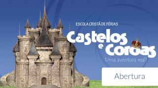 Vídeo: Abertura – ECF Castelos e coroas 2016