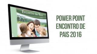 PPT: Encontro de Pais 2016