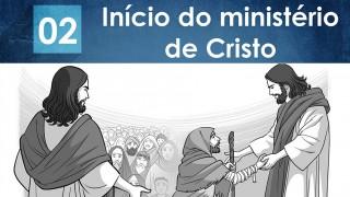PPT – Início do ministério de Cristo – Lição 2 – 2º Trim/2016