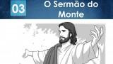 PPT – O sermão do monte – Lição 3 – 2º Trim/2016