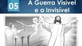 PPT – A guerra visível e a invisível – Lição 5 – 2º Trim/2016