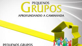 Cap.6 – Pequenos grupos na história do adventismo: Aprofundando a caminhada