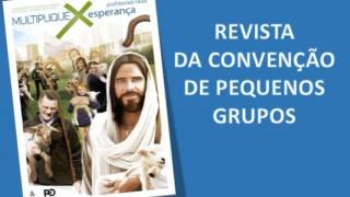 Revista da Convenção de Pequenos Grupos