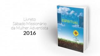 Livreto: Sábado Missionário Mulher Adventista 2016