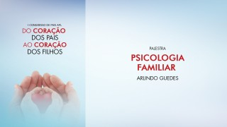 (PPT) Psicologia Familiar – Arlindo Guedes